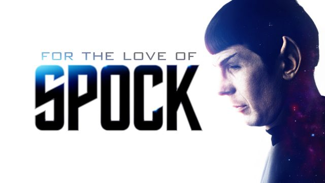 For the Love of Spock Gravitas Ventures Red Arrow Studios International Adam Nimoy Leonard Nimoy