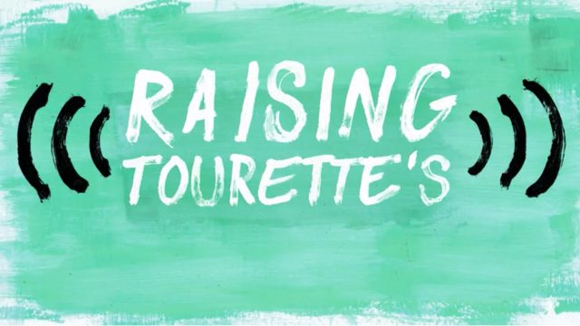 Raising Tourette's Half Yard Productions