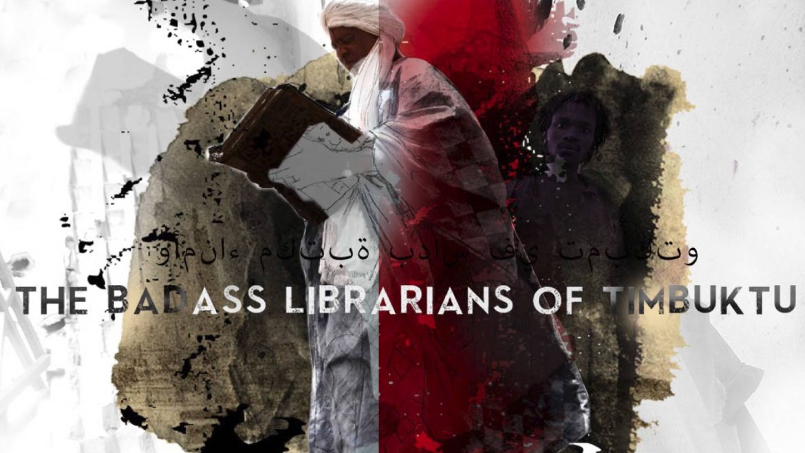 The Bad Ass Librarians of Timbuktu