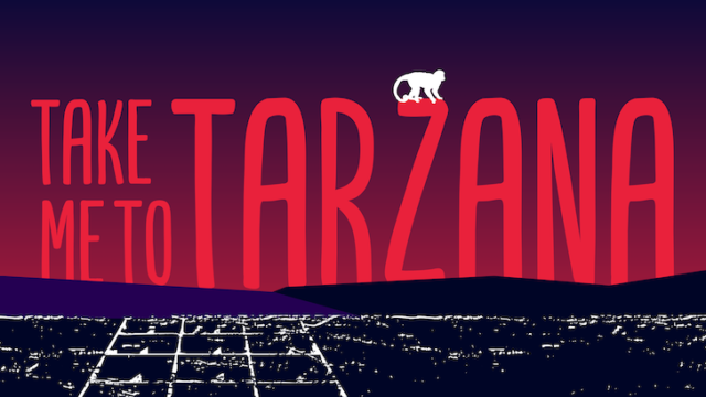 Take Me To Tarzana